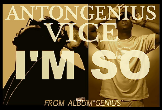 Anton Genius x Vice Verse – I'm So