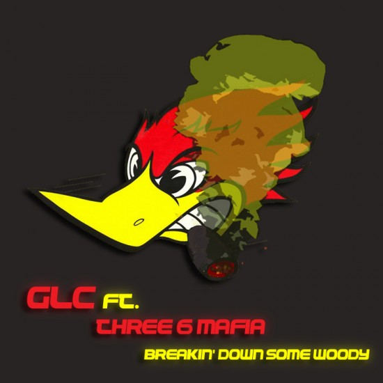 GLC x Three Six Mafia – Breakin' Down Some Woody