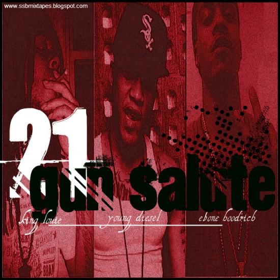 Young Diesel feat. King Louie & Ebone Hoodrich – 21 Gun Salute