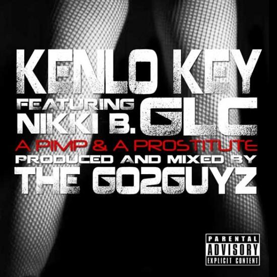 Kenlo Key feat. GLC x Nikki B. – A Pimp & A Prostitute