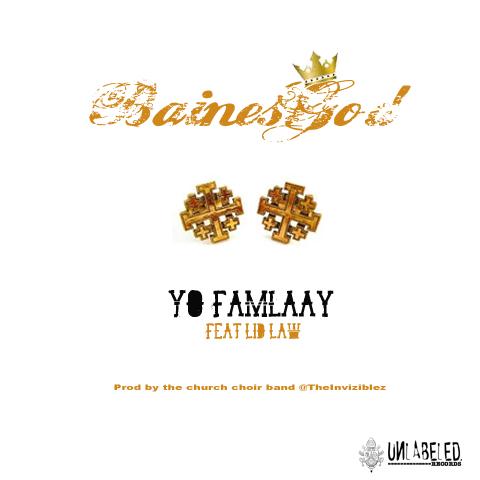 BAINESGOD feat. Lid Law – Yo Famlaay