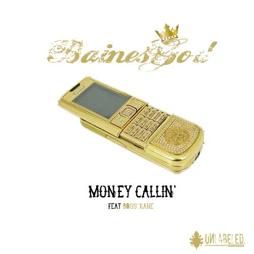 BAINESGOD feat. Boss Kane – Money Callin'