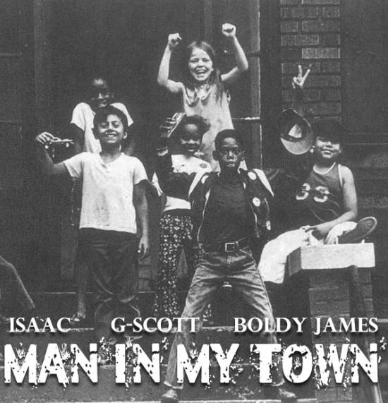 Isaac feat. G-Scott & Boldy James – Man In My Town