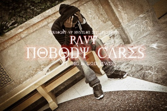 Pavy feat. G.O.D. Jewels & D2G – Nobody Cares