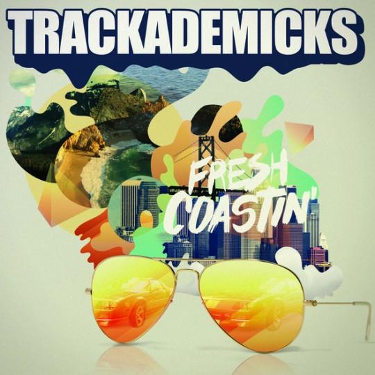 Trackademicks feat. Freddie Gibbs, Phonte & 1-O.A.K. – Chill