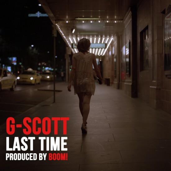 G-Scott – Last Time