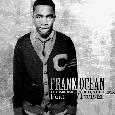 Frank Ocean x Twista – Thinking Bout You (Remix)