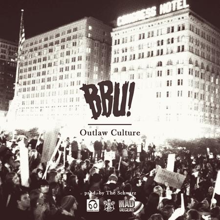 BBU – Outlaw Culture