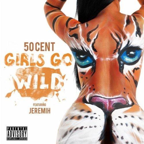 50 Cent f/ Jeremih – Girls Go Wild