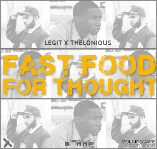 Legit – Fast Food For Thought