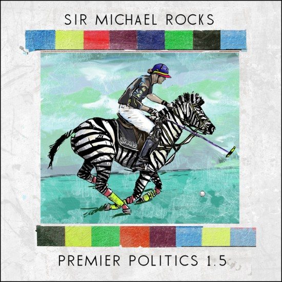 """Sir Michael Rocks f/ Tris J & Shorty K – """"Hit A Lick""""   """"Pajama Pants"""""""