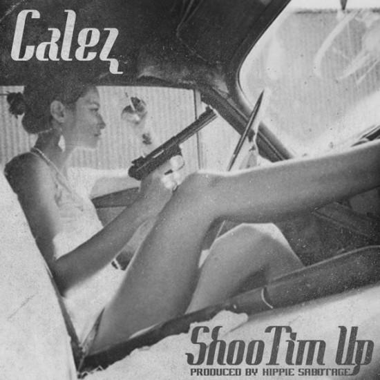 Calez – ShooTim Up