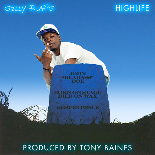 Highlife – Silly Raps