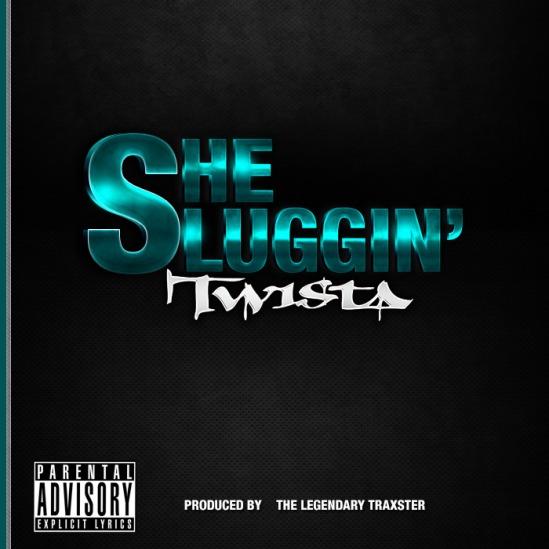 Twista – She Sluggin'