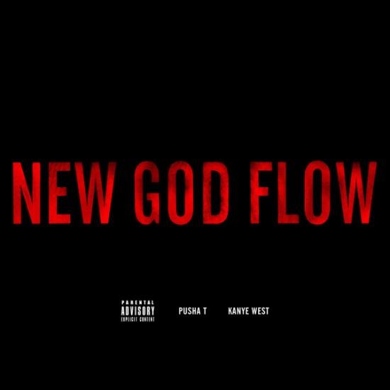 Pusha T & Kanye West – New God Flow