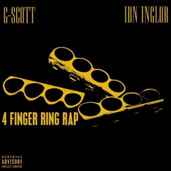 G-Scott f/ Ibn Inglor – 4 Finger Ring Rap