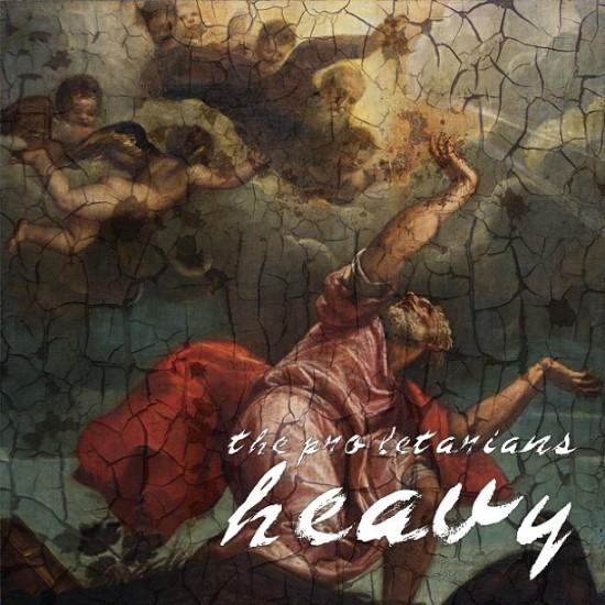 The Pro Letarians – Heavy