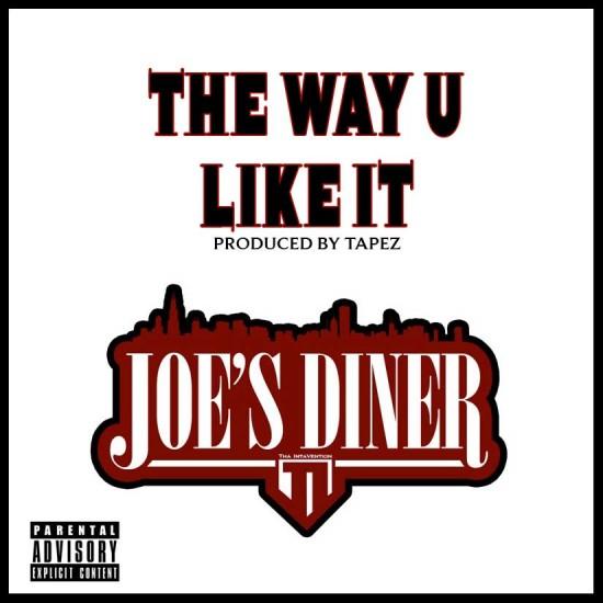 Joe's Diner – The Way U Like It