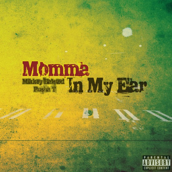 Mikkey Halsted f/ Pusha T – Momma In My Ear [Prod. by Young Chop]