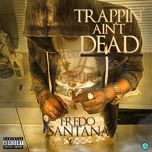 TrappinAintDead