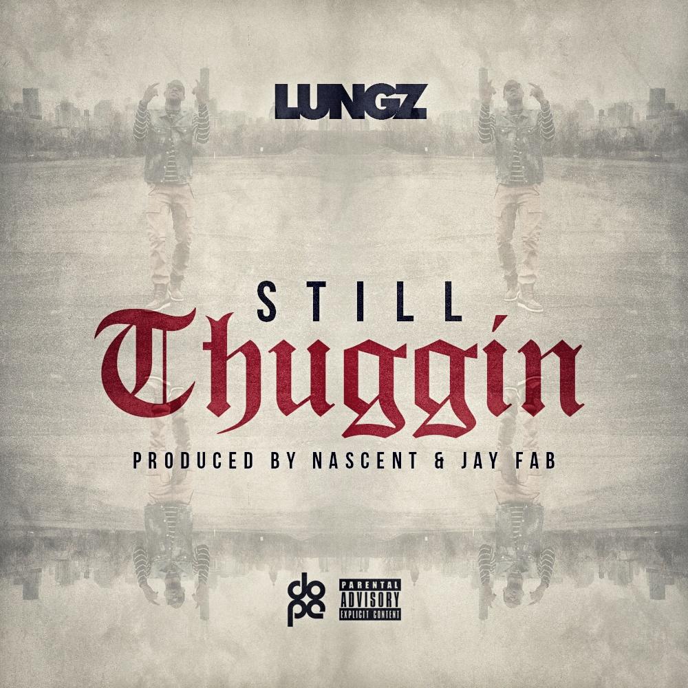 Lungz - Still Thuggin' cover