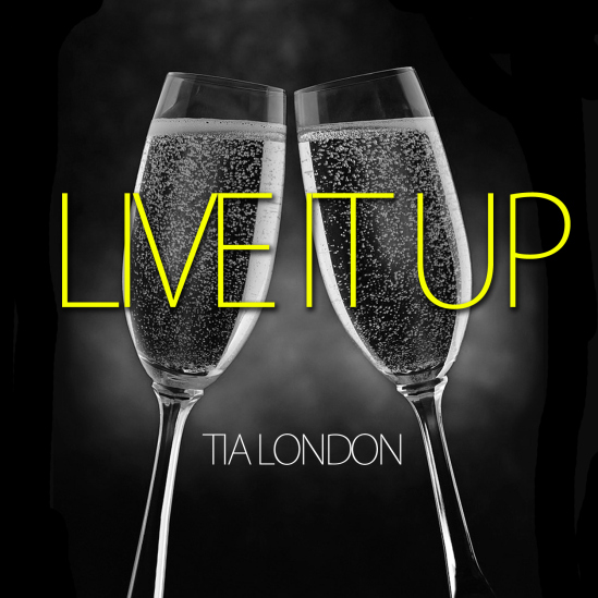 Tia London - Live It Up single cover