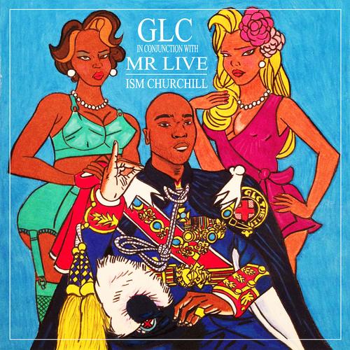 GLC_x_Mr_Live_Ism_Churchill-front-large