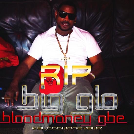 RIP BIG GLO