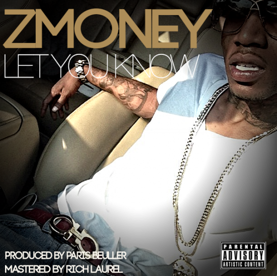 ZMoney Let You Know