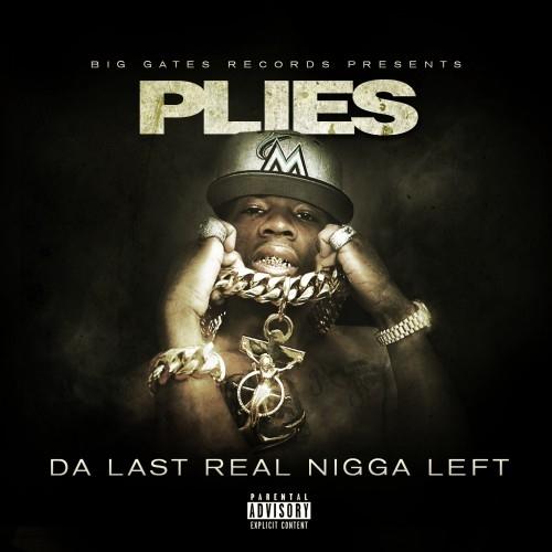 00 - Plies_Da_Last_Real_Nigga_Left-front-large
