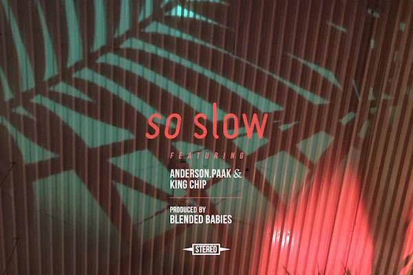 AndersonPaak_BBMG_SoSlow_Single