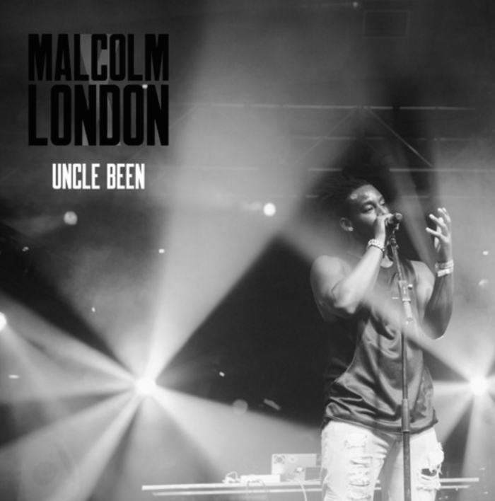 Uncle Been Malcolm London