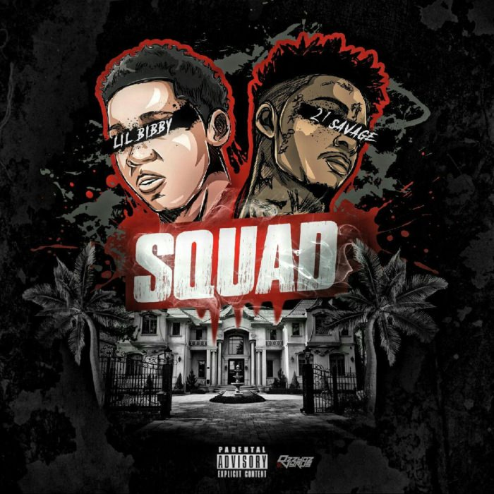 lil-bibby-21-savage-squad